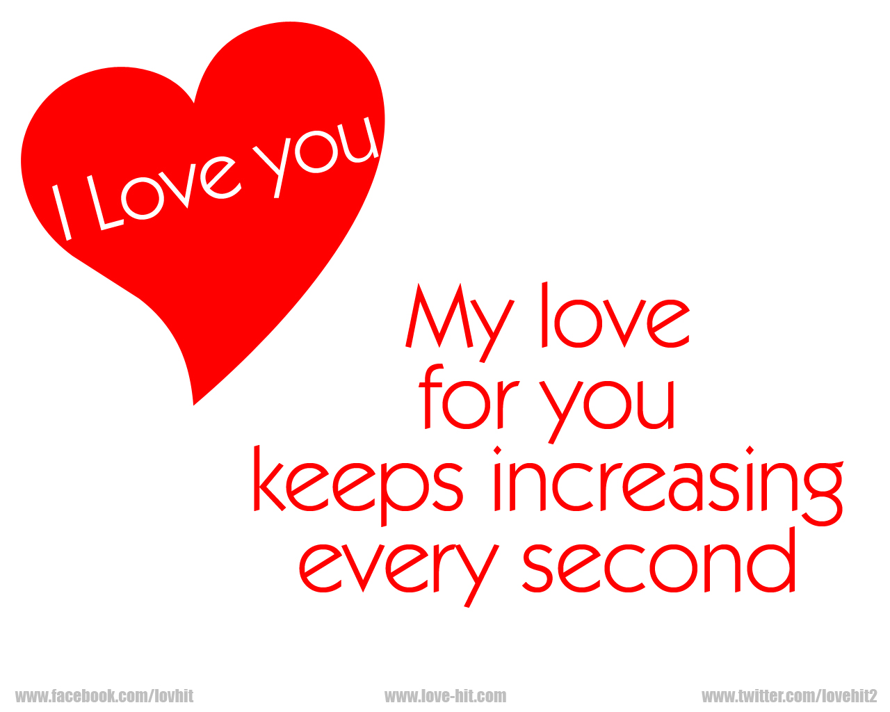 http://kundanpura.yn.lt/go/love/images/My-love-for-you-keeps-increasing-every-second.jpg